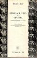 Storia e vita del cinema (reflexion faite) appunti per servire alla storia dell'arte cinematografica dal 1920 al 1950