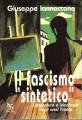 Il fascismo sintetico letteratura e ideologia negli anni trenta