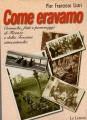 Come eravamo cronache fatti e personaggi di Firenza e della Toscana ottocentesca