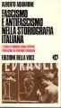 Fascismo e antifascismo nella storiografia italiana