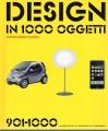 Design in 1000 oggetti  901-1000