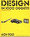 Design in 1000 oggetti  601-700