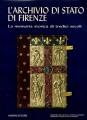 L'archivio di stato di Firenze la memoria storica di tredici secoli