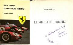 Le mie gioie terribili -con dedica autografa di Enzo Ferrari a noto giornalista sportivo
