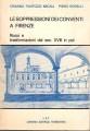 Le soppressioni dei conventi a Firenze riuso e trasformazioni dal seco XVIII in poi