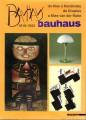 Bauhaus 1919-1933  da Klee a Kandinsky da Gropius a Mies van der Rohe