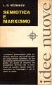 SEMIOTICA E MARXISMO. ( I PROBLEMI GNOSEOLOGICI DELLA SEMIOTICA)