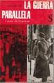 LA GUERRA PARALLELA. 8/9/1943-25/4/1945