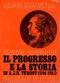IL PROGRESSO E LA STORIA IN A.J.R. TURGOT (1746-1761