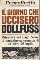IL GIORNO CHE UCCISERO DOLLFUSS