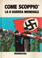 COME SCOPPIO' LA II GUERRA MONDIALE