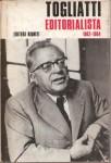 TOGLIATTI EDITORIALISTA 1962-1964