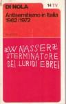 ANTISEMITISMO IN ITALIA 1962-1972