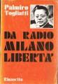 DA RADIO MILANO - LIBERTA' (1941-1944)