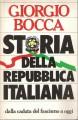STORIA DELLA REPUBBLICA ITALIANA dalla caduta del fascismo a oggi