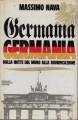 GERMANIA GERMANIA. Dalla notte del muro alla riunificazione
