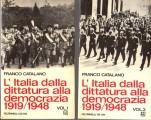 L'ITALIA DALLA DITTATURA ALLA DEMOCRAZIA 1919-1948