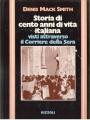 STORIA DI CENTO ANNI DI VITA ITALIANA visti atttraverso il Corriere della Sera