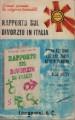 RAPPORTO SUL DIVORZIO IN ITALIA