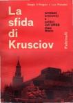 LA SFIDA DI KRUSCIOV. Problemi economici e politici dell'URSS dopo Stalin