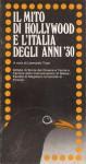 IL MITO DI HOLLYWOOD E L'ITALIA DEGLI ANNI 30