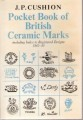 POCKET BOOK OF BRITISH CERAMIC MARKS