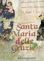 SANTA MARIA DELLE GRAZIE in Milano