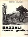 BAZZALI OPERA GRAFICA
