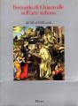 BERNARDO DA CHIARAVALLE NELL' ARTE ITALIANA dal XIV al XVIII secolo. Mostra Firenze 1990