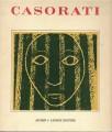 CASORATI. OPERE GRAFICHE, SCULTURE, SCENOGRAFIE. Mostra Novara 1968