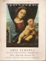 ARTE EUROPEA DA UNA COLLEZIONE AMERICANA (dal XV al XIX secolo). Mostra Milano 1964
