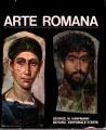 ARTE ROMANA. Sintesi moderna dell'arte di Roma imperiale
