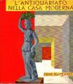 MOSTRA DELL'ANTIQUARIATO NELLA CASA MODERNA. Firenze 1962