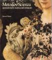 METODO E SCIENZA. Operatività e ricerca nel restauro. Mostra Firenze 1982-83