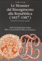 LE MONNIER DAL RISORGIMENTO ALLA REPUBBLICA (1837 - 1987)