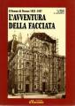 IL DUOMO DI FIRENZE  1822-1887 L'AVVENTURA DELLA FACCIATA  1882 1887