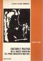 CULTURA E POLITICA NELLE RIVISTE FIORENTINE DEL PRIMO NOVECENTO 1903 - 1915